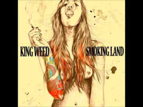 KING WEED - Smoking Land (Full Album 2017)