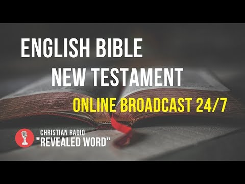 🔴 English Bible New Testament – Online Broadcast (24/7)