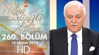 Nihat Hatipoğlu Dosta Doğru - 18 Nisan 2019
