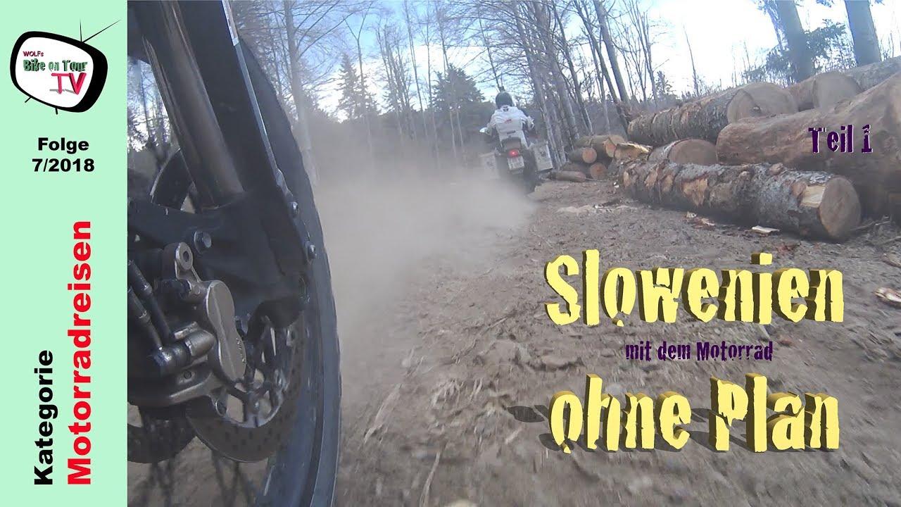 Slowenien (ohne Plan) mit dem Motorrad