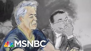 Why Trump's White House Is Linked To Jeffrey Epstein Sex Trafficking Case | The 11th Hour | Msnbc