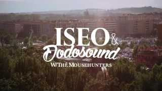 ISEO & DODOSOUND - WE ARE UNDERGROUND | LIVE