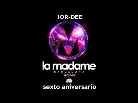 IOR-DEE LIVE @ MADAME BARCELONA 27-02-2005 (SEXTO ANIVERSARIO)