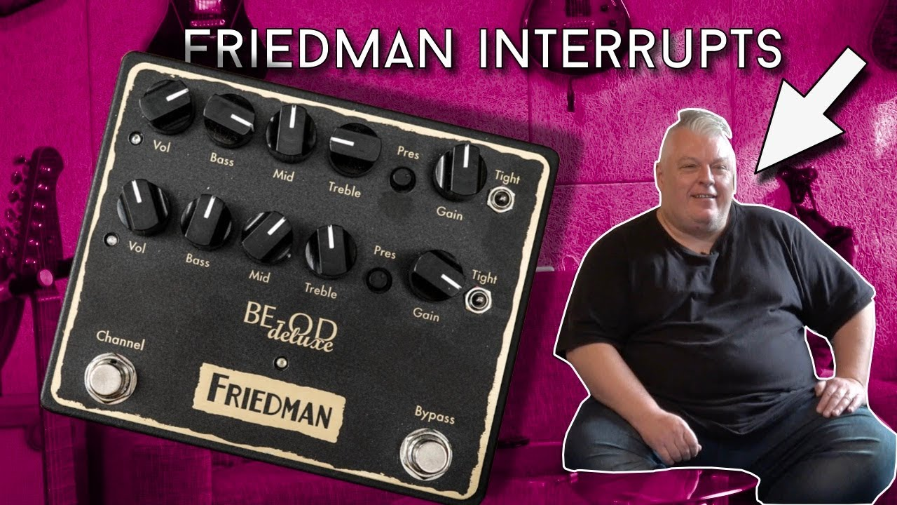 friedman interrupts be od deluxe review youtube. Black Bedroom Furniture Sets. Home Design Ideas