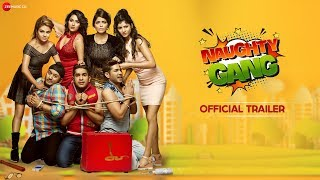 Naughty Gang - Official Trailer   Viren Bika, Rashmi Mishra, Kaif Khan, Monika Rava