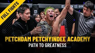 Petchdam's Path To Greatness | ONE Features & Full Fights