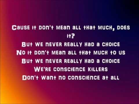 Conscience killer - Black rebel motorcycle club (lyrics)