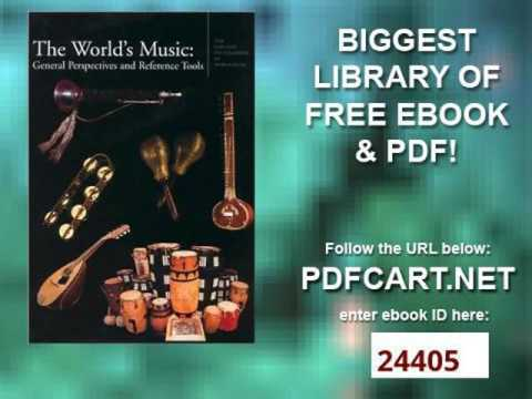 The World's Music  General Perspectives and Reference Tools Garland Encyclopedia of World Music, Vol