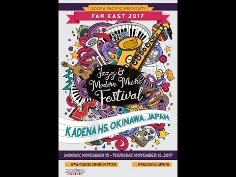 2017 DoDEA Pacific Far East Jazz and Modern Music Final Concert