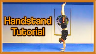 Handstand Tutorial For Beginners And Up