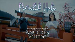 Download Mp3 ANGGREK VENDRO Pemilik Hati