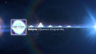 Volterix - Quantum (Original Mix)