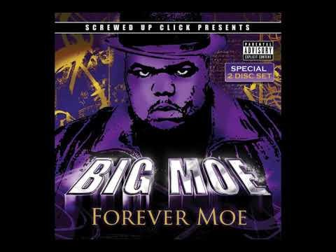 Big Moe - Forever Moe (Full Album)