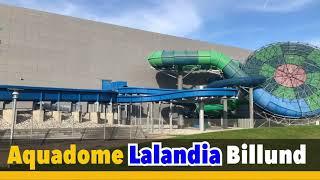 Komplettvorstellung - Aquadome Lalandia Billund