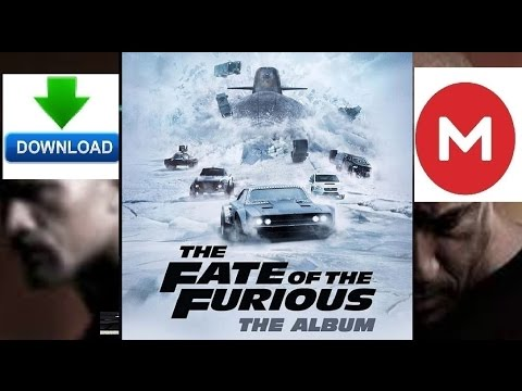 DOWNLOAD The Fate Of The Furious Album Soundtrack (Update 8 April 5)New Fakes Out