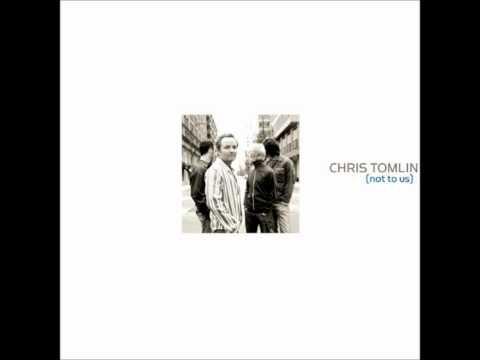 NOT TO US - CHRIS TOMLIN