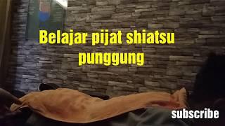 Belajar Pijat Shiatsu Punggung #gampang Dan Mudah#6