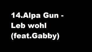 14.Alpa Gun - Leb wohl (feat.Gabby)