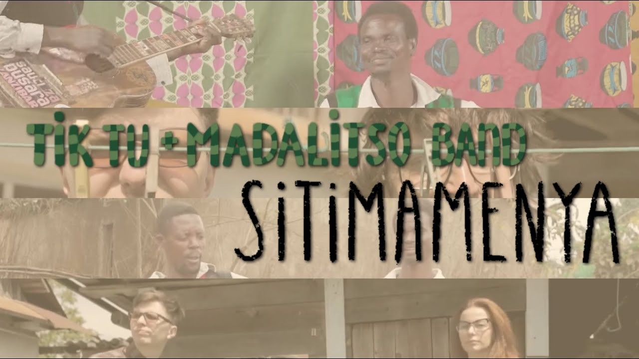 TIK TU & MADALITSO BAND - Sitimamenya (Official Video)