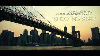 Juanjo Martin & Jonathan Mendelsohn - SHOOTING STAR [Zoombeats]