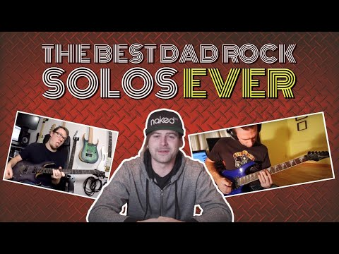 the best dad rock solos ever