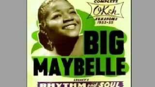 Big Maybelle   One Monkey Don