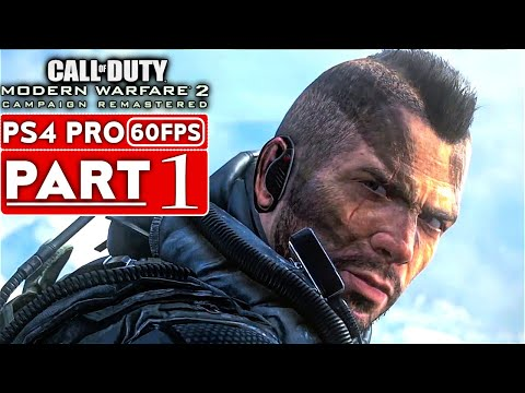 CALL OF DUTY MODERN WARFARE 2 REMASTERED Gameplay Walkthrough Part 1 Campaign PS4 PRO No Commentary