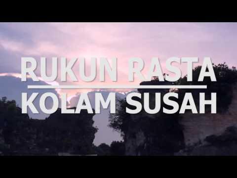 RUKUN RASTA - KOLAM SUSAH (Tribute Koes Plus)