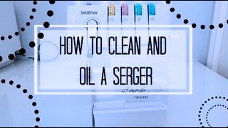 HOW TO CLEAN A SERGER,  BROTHER LOCK 1034D