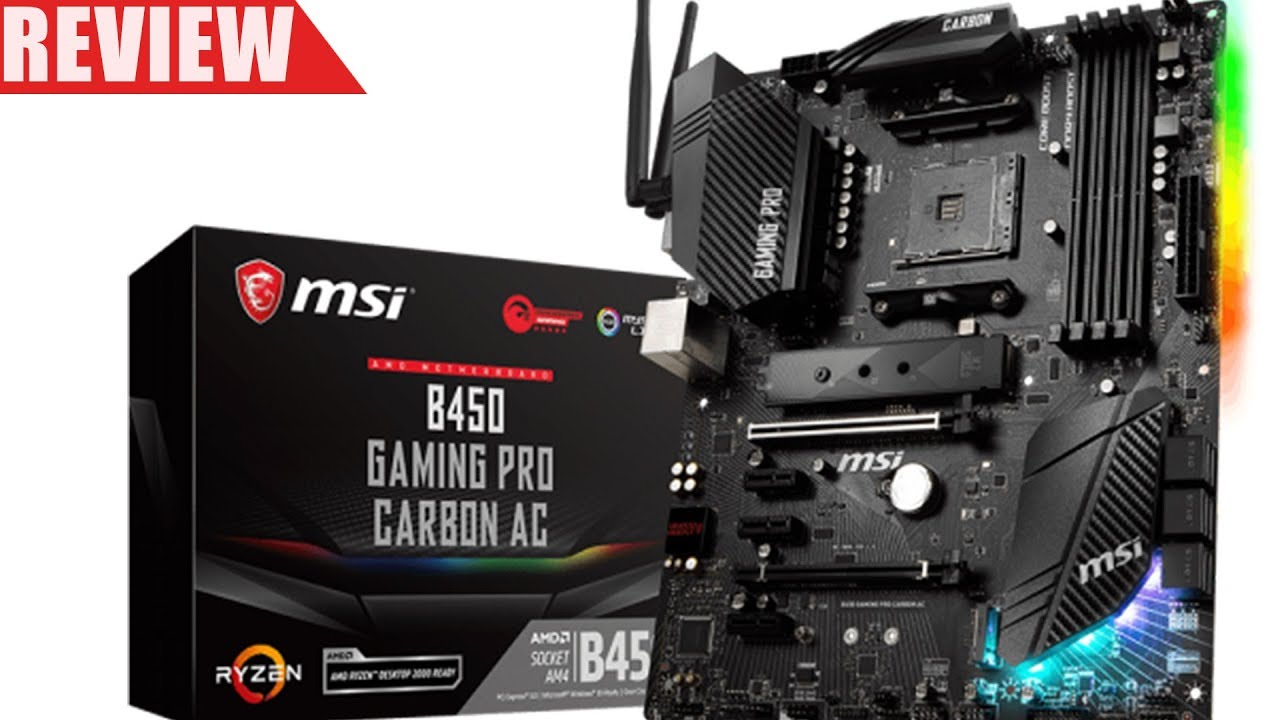 MSI B450 Gaming Pro Carbon AC & Ryzen 5 2600X Benchmarks & Review