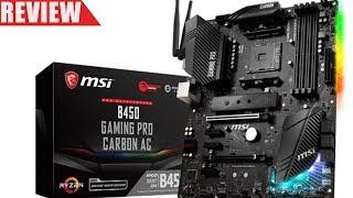 MSI B450 Gaming Pro Carbon AC & Ryzen 5 2600X Benchmarks & Review