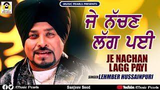 Je Nachan Lagg Payi Lehmber Hussainpuri.mp3