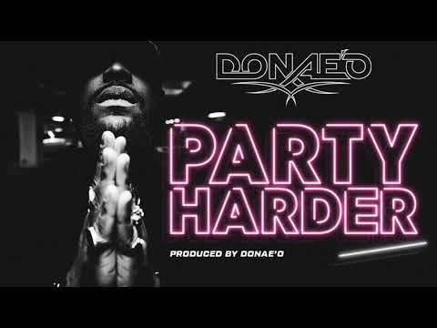 05. Donae'O - Stay (Feat. Giorgia Lo) [Audio] #PartyHarder