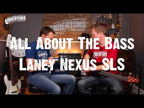 All About The Bass - Laney Nexus - Will Lee and Nathan Get Lucky?