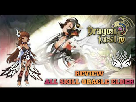 Review All Skill Oracle Elder - Dragon Nest M Sea