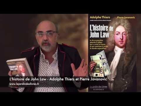 L'Histoire de John Law commenté par P. Jovanovic