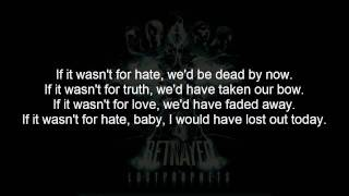 Lostprophets - If It Wasn't For Hate We'd Be Dead By Now [Lyrics] [Intro-Song]