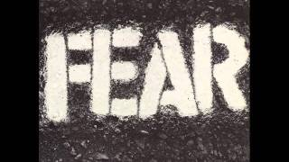 Fear-I Don't Care About you