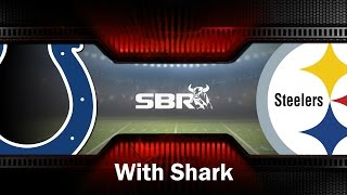 Indianapolis Colts vs Pittsburgh Steelers NFL Picks Week 8 Betting Preview w/ The Shark, Loshak