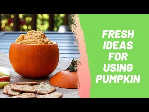 Fresh Ideas for Using Pumpkin