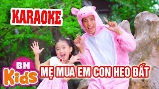 [KARAOKE] CON HEO ĐẤT ♫ Nhạc Karaoke Thiếu Nhi Cho Bé - Beat Chuẩn