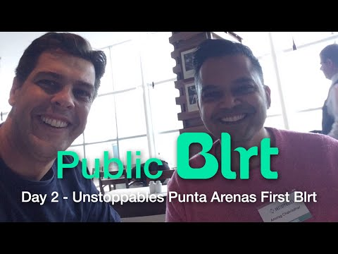 Day 2 - Unstoppables Punta Arenas First Blrt