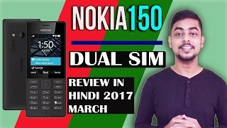 ( JUNE ) Nokia 150  Review in Hindi | India | Pros and Cons | Specifications | 2017 | March | MAY |