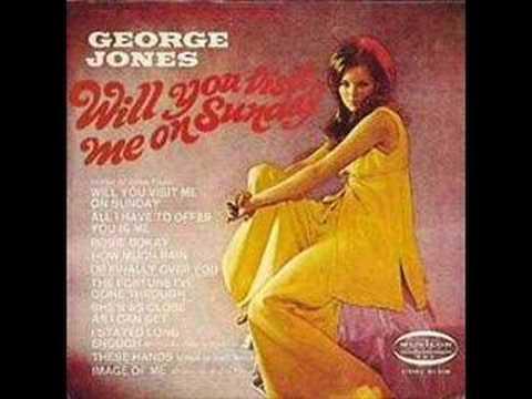 George Jones - Will You Visit Me On Sunday