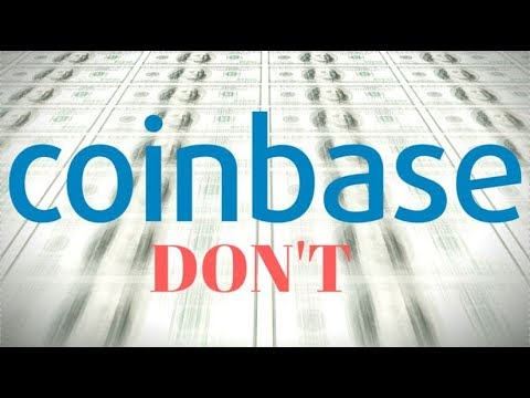 Coinbase: Dos and Don'ts, Beware