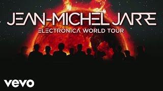 Jean-Michel Jarre - Jean-Michel Jarre Live - Electronica Tour Trailer