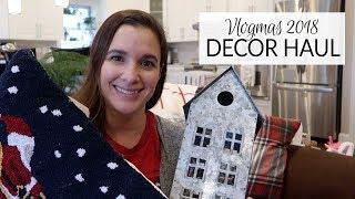 Vlogmas 2018 | Holiday Decor Haul