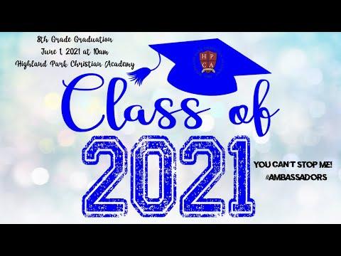 Highland Park Christian Academy - 8th Grade Graduation