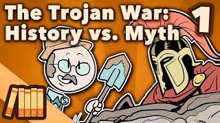 The Trojan War - History vs. Myth - Extra History - #1