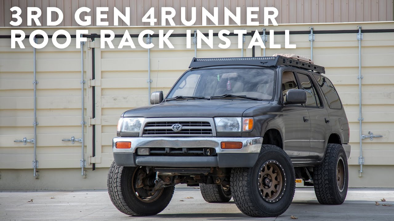 3rd gen 4runner roof rack install